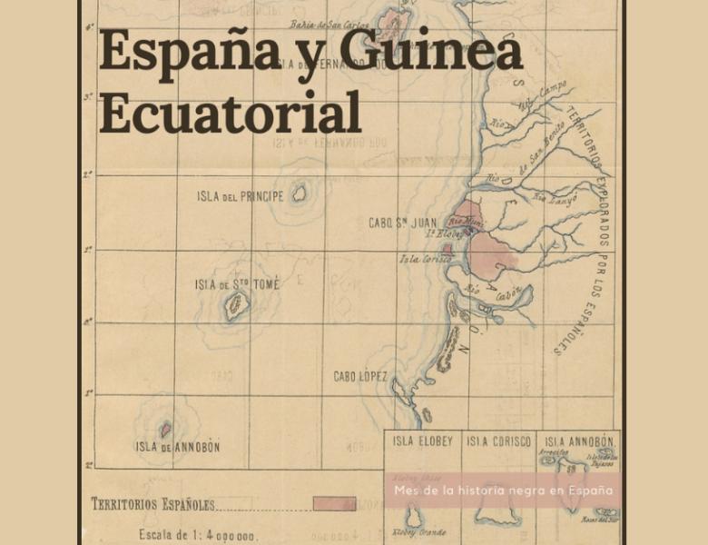 La historia negra española existe: España y Guinea Ecuatorial